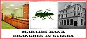 Martins Bank Branches in sussex